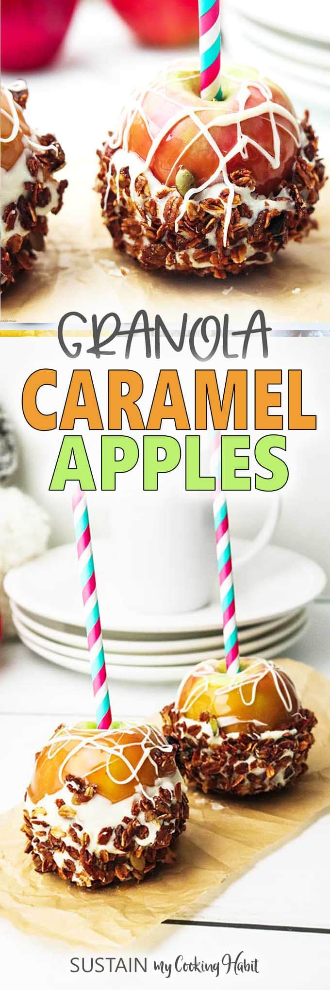 Collage of images with text overlay showing granola-dipped caramel apples.