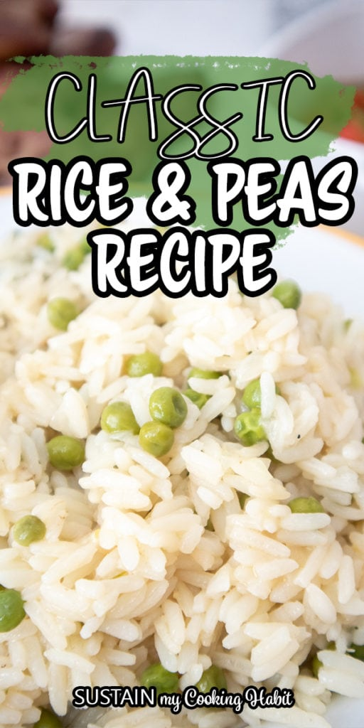 Close up of rice and peas with text overlay.