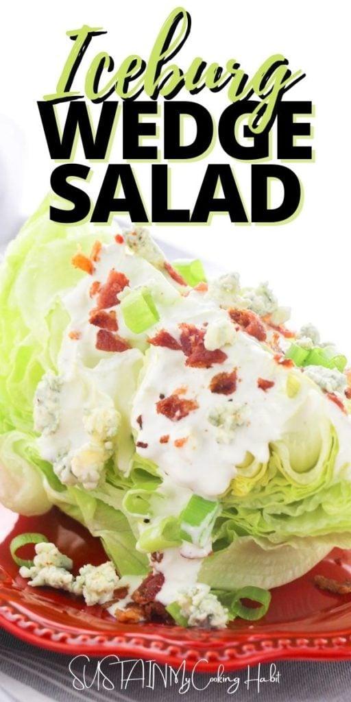 Iceburg wedge salad under text overlay.