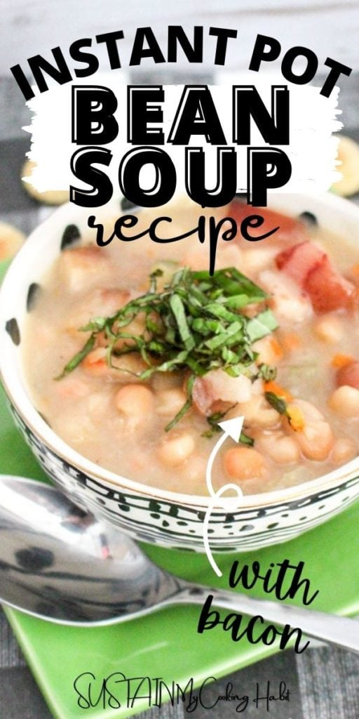 Finished Instant Pot bean soup in a bowl next to a spoon with text overlay.