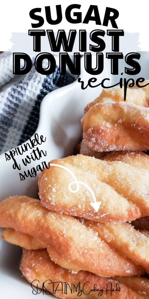 photo of homemade sugar twist donuts with text overlay