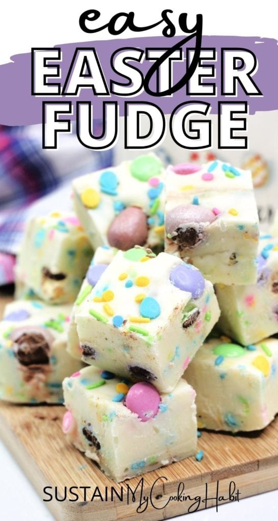 Easter chocolate fudge cut into pieces and stacked together with text overlay.
