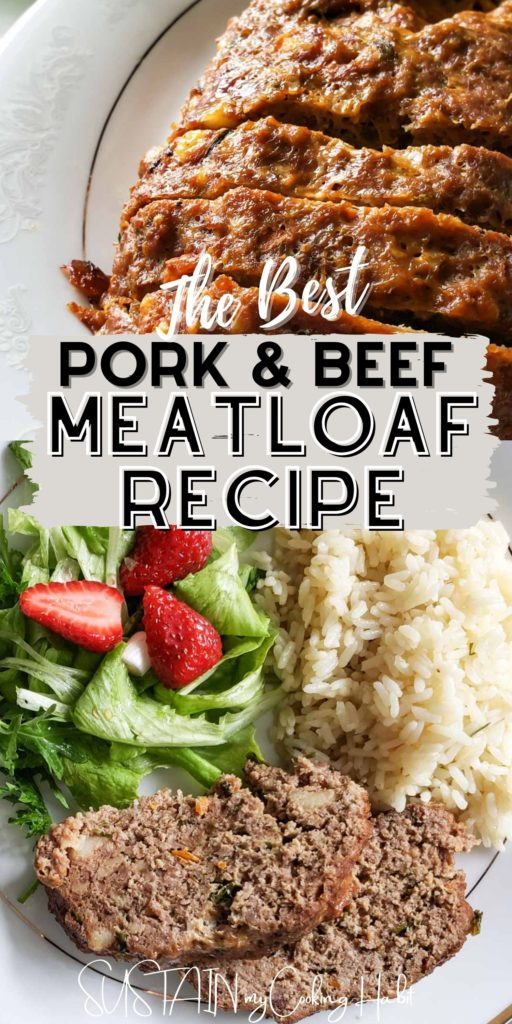 Collage of pork and beef meatloaf with side dishes and text overlay.