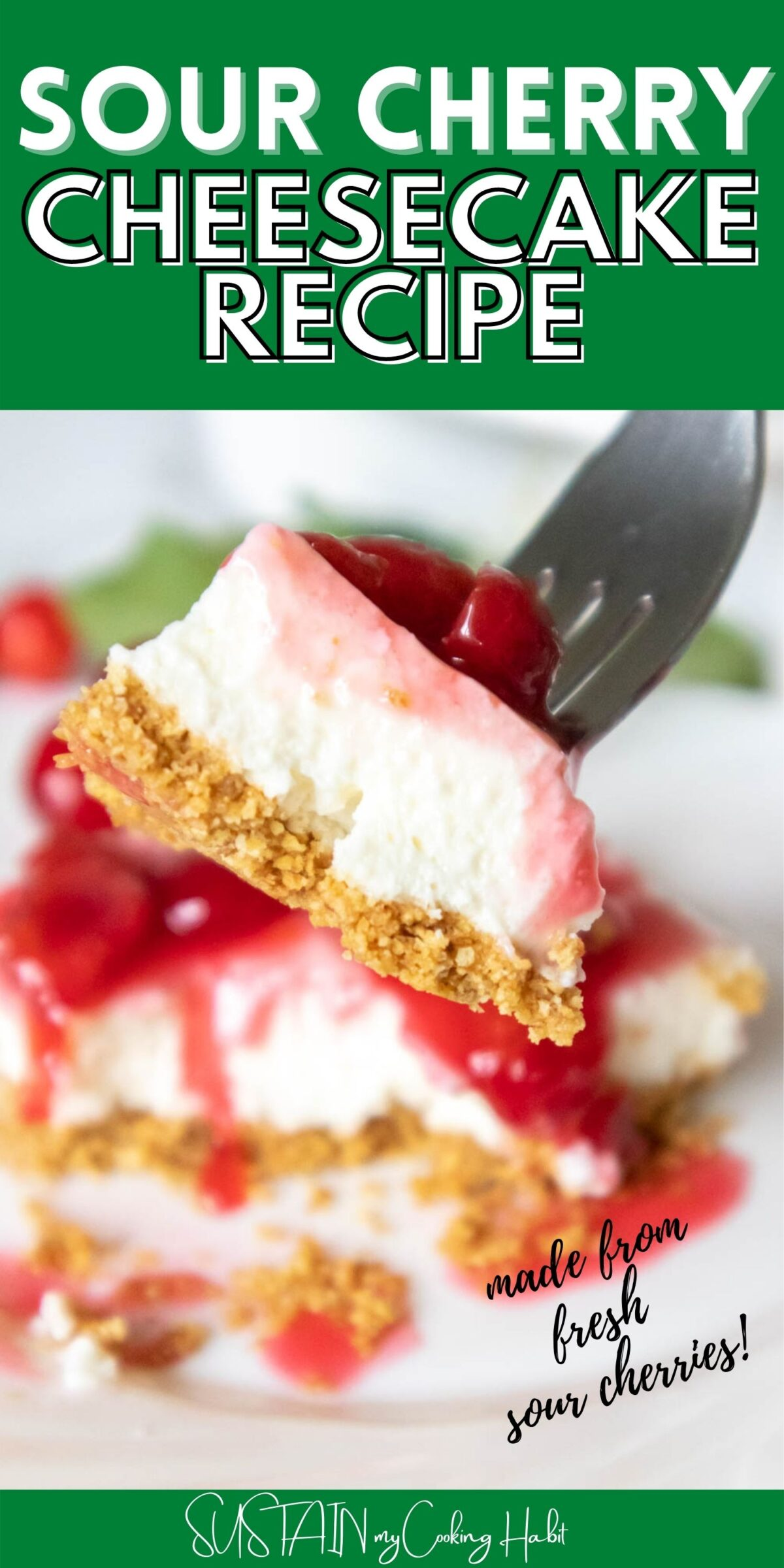 graphic showing a forkful of sour cherry cheesecake with text overlay